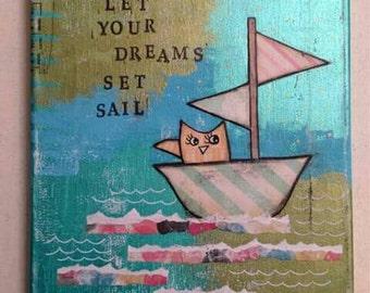 CLEARANCE SALE Let Your Dreams Set Sail Mixed Media Original Art Canvas 8x10, Graduation Gift,  Wall Art,  Home Decor,  Gift Idea