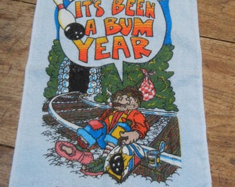 Bowling towel - It's been a Bum Year - vintage 1977 terry towel