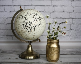 And So, The Adventure Begins - Large, Ivory and Gold Globe, Calligraphy, Wedding Globes, Travel