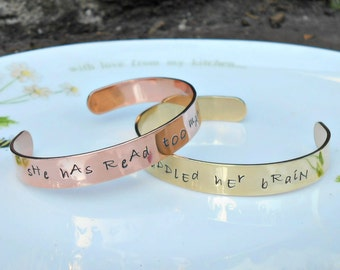 She Has Read Too Many Books, Louisa May Alcott Quote, Literary Quote Cuff, Book Quote, Literary Gift, Gift for Book Lover, Gift for Her.
