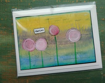 """SALE!  Inspirational Art Card, Whimsical Flower Card, Whimsical Art Card, Mixed Media Art Card, blank note card, pink, yellow, aqua """"Thrive"""