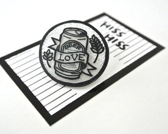 LOVE BEER - beer brooch