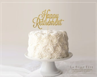 Happy Retirement gold glitter cake topper or centerpiece for retirement party