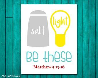 Salt and Light. Matthew 5:13-16 Be The Light. Bible Verse Wall Art. Christian Decor. Christian Wall Art. Sunday School Decor. Christian kids