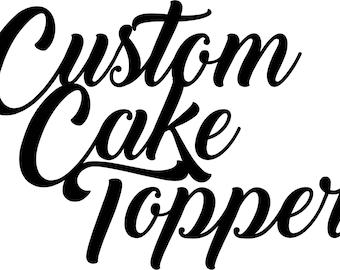 Custom Cake Topper / Wooden Cake Topper / Wedding Topper / Wedding Decor / Topper / Personalized topper
