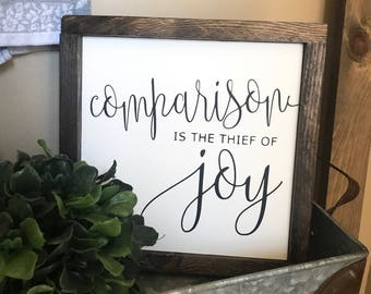 """MORE COLORS & SIZES 11x11 """"Comparison is the thief of joy"""" / hand painted / wood sign / farmhouse style / rustic"""
