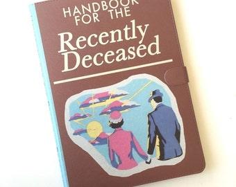 Handbook for the Recently Deceased Book iPad, iPad mini, iPad Air, iPad Pro case