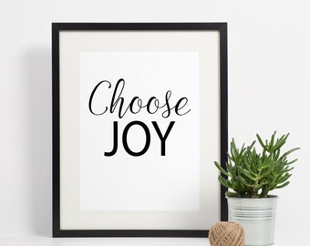 Choose Joy Art Print - Inspirational - Art Print - 8x10 instant download