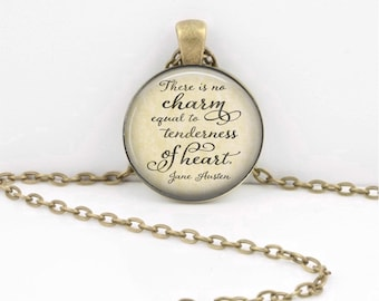 """Jane Austen """"There is no charm equal to tenderness of heart"""" Emma Inspiration Quote Pendant Necklace Key Ring"""