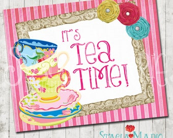 Its Tea Time Party Sign - Instant Download
