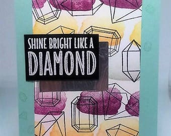 Shine Bright like a Diamond Greeting Card using Stampin Up Products