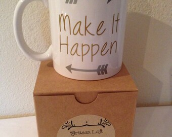 Make it Happen Mug //color options available