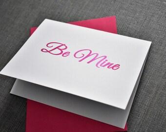 Valentines Day Card - Foil Print - Be Mine - Girlfriend/Boyfriend - Valentines