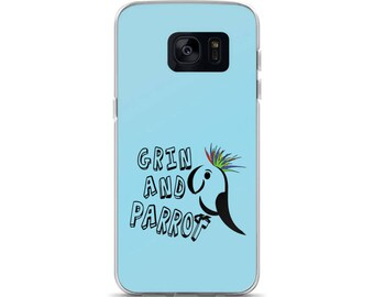 Parrot Lovers Phone Case Grin And Parrot For Samsung Phones Fits Galaxy S8 S8+ S7 Edge Cute Parrot Phone Cases Bird Owners I Love Parrots