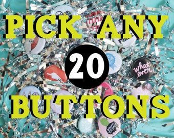 Discounted One Inch Button Pack - Pick Any 20