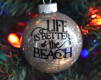 Life is Better at the Beach Glass Christmas Tree Ornament