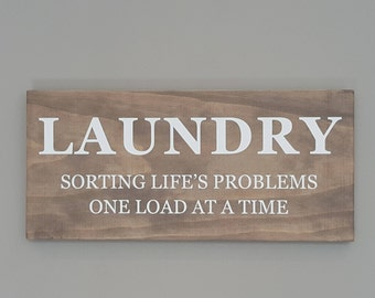 Rustic Wooden Laundry Signs - Sorting life's problems out one load at a time - Laundry decor