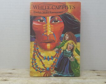 White Captives, 1975, Evelyn Sibley Lampman, vintage kids book