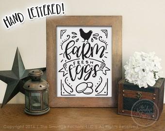 Farm Fresh Eggs Printable, Farm Printable Wall Art, Hand Lettered, Farm Life Printable, Chicken Wall Art, Rooster Printable, Farm Print, DIY