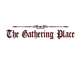 The Gathering Place - Wall Decal - Vinyl Wall Decals, Wall Decor, Signage, Wall Sticker, Family Wall Decal, Kitchen Wall Decal