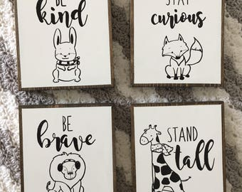 Be kind, be brave, be curious, stand tall