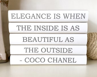 Elegance is When the Inside is As Beautiful, Coco Chanel Quote, Chanel Quote Books, Quote Book Set, Decorative Books with Chanel Quote