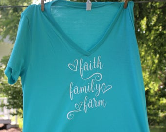 Faith, Family, Farm shirt, Farm Shirt, Farmer's Wife