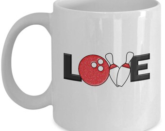Love Bowling Funny Mug Gift for Bowler Ball Bowl Pins Sarcastic Coffee Cup