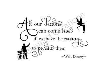 SVG file - All our Dreams can Come True - Walt Disney
