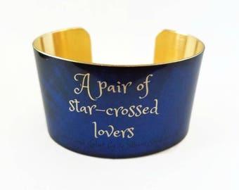Romeo and Juliet William SHAKESPEARE brass cuff bracelet Star Crossed lovers