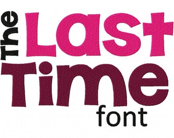INSTANT DOWNLOAD The Last Time Machine Embroidery Font Set Includes 3 Sizes