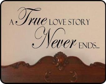 "True Love Story Never Ends Wall Decal Sticker Art Decor - romantic words / 28"" x 11"""