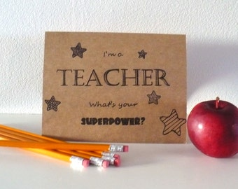 Teacher Hand-lettered Blank Greeting Card Kraft 6.5 x 5 I'm a Teacher What's your Superpower?