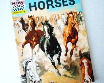 Vintage How and Why Wonder Book of Horses, Soft Cover Illustrated Book 48 Pages, Horse Book