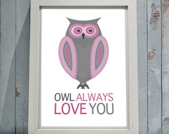 Owl Always Love You 8x10 or 11x14 Matted Options Nursery Baby Girl Pink
