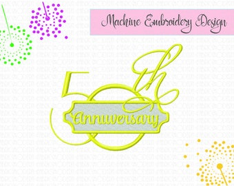 50th ANNIVERSARY  Embroidery Design  wedding anniversary  anniversary embroidery  fiftieth  fifty  50th  50  instant download  #882