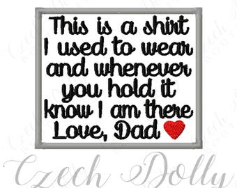 This is a shirt I used to wear Love Dad w/ Heart Iron On or Sew On Patch Memorial Memory Patch for Shirt Pillows - Embroidered Patch