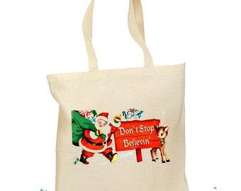 "Santa Christmas Tote Bag ""Don't Stop Believin"" Retro Gift Canvas Santa Vintage 2 Sizes - Santa Kids Bag - Christmas Morning Tote"