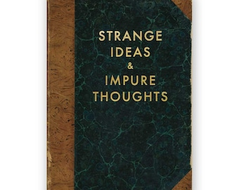 Strange Ideas and Impure Thoughts - JOURNAL - Humor - Gift