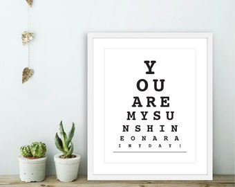 You Are My Sunshine On A Rainy Day - Eye Chart Wall Art - Eye Chart Print  - Love Wall Art - Love Eye Chart - Nursery Eye Chart Wall Art