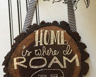 Home is where I roam wall hanging w/ Teardrop camper