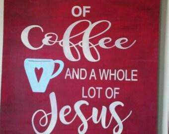 Coffee & Jesus Sign