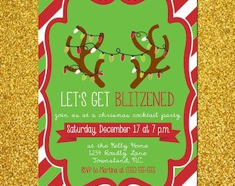 Get Blitzened Christmas Party Invitation DIGITAL FILE