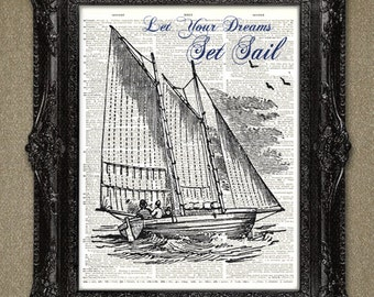 Sailing Dictionary Page Art Print- inspirational message, Sail boat ship print-Antique Book upcycled vintage ship dictionary art print