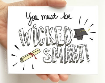 You Must Be Wicked Smart Funny Graduation Card - graduation cards - high school graduation - college graduation - Congratulations Card