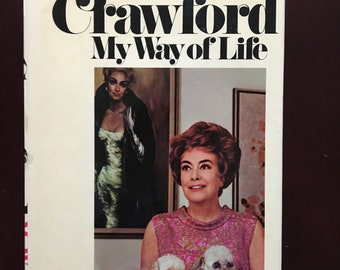 Joan Crawford, My Way of Life.