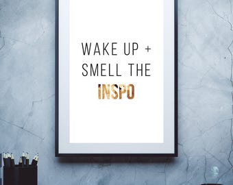 Wake Up, Coffee quote, Inspo, Inspiration, Inspirational quote, Art print, Typography print, Motivational poster, Printable, Decor
