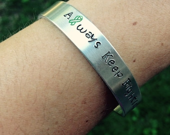 "Lyme Disease ""Always Keep Fighting"" cuff bracelet"