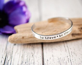 be strong, be brave, be badass, strength bracelet, brave bracelet, inspirational gift, bridesmaid gift, hand stamped, encouragement gift