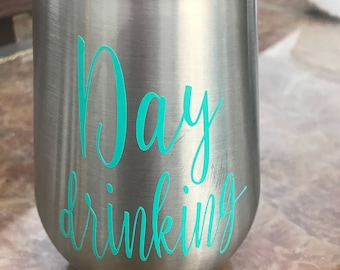 Day drinking stainless steel wine tumbler